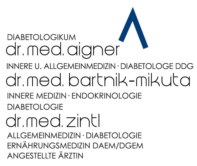 Diabetologische Schwerpunktpraxis Dr. med. Aigner • Dr. med. Bartnik-Mikuta • Dr. med. Zintl